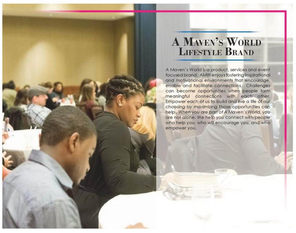 A Maven's World is a apraoduct, service and event focused brand.